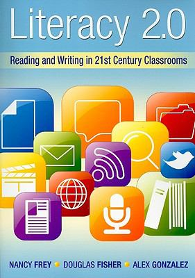 Literacy 2. 0 : Reading and Writing in 21st Century Classrooms