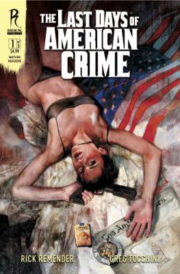 The Last Days of American Crime Book 1
