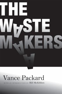 The Waste Makers (Ig Publishing)