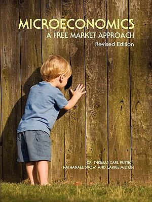 Microeconomics : A Free Market Approach