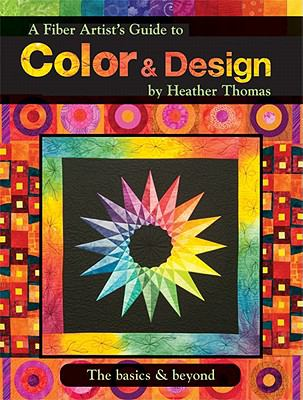 Fiber Artists Guide to Color and Design