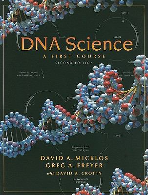 DNA Science : A First Course