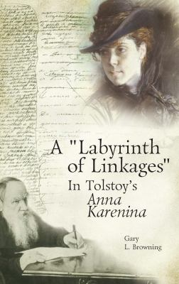 Labyrinth of Linkages in Tolstoy's Anna Karenina