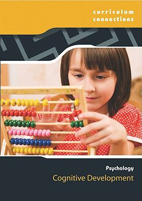 Cognitive Development (Curriculum Connections: Psychology)