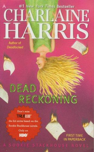 Dead Reckoning (Sookie Stackhouse/True Blood, Book 11)