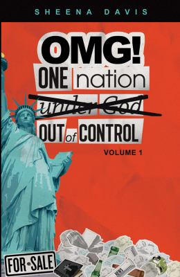 OMG! One Nation : Under God/Out of Control