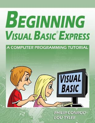 Beginning Visual Basic Express: A Computer Programming Tutorial