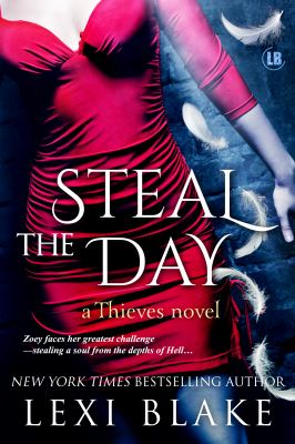 Steal the Day : a Thieves novel