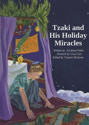 Tzaki and His Holiday Miracles