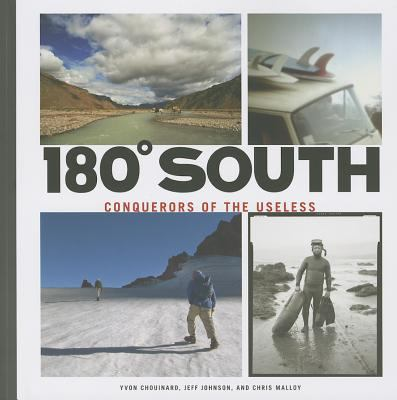 180 South : Conquerors of the Useless