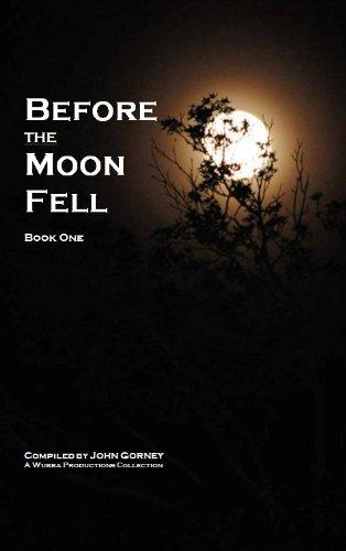 Before The Moon Fell (Book 1)