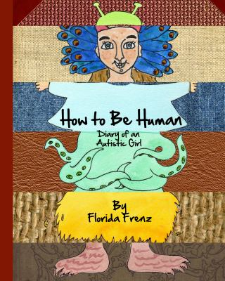 How to Be Human : A Guide