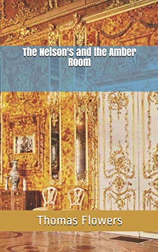 The Nelson's and the Amber Room