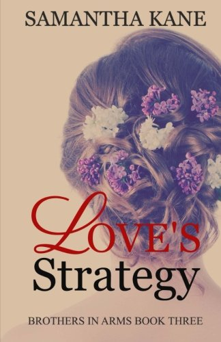 Love's Strategy (Brothers in Arms) (Volume 3)