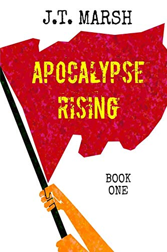 Apocalypse Rising: Book One (Trade Paperback)