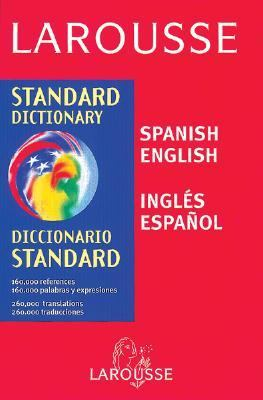 Larousse Spanish-English/Ingles-Espanol Dictionary