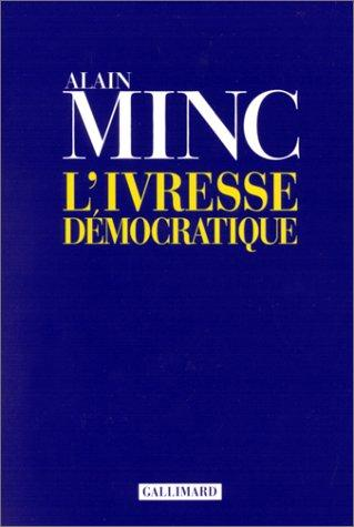 L'ivresse democratique (French Edition)