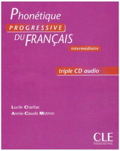 Phonetique Progressive Du Francais, Intermediaire (French Edition)