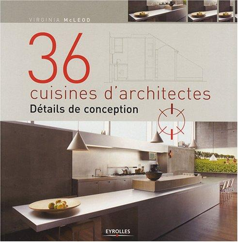 36 cuisines d'architectes (French Edition)