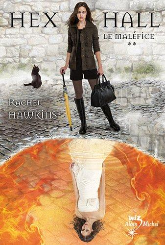 Hex Hall, Tome 2 (French Edition)