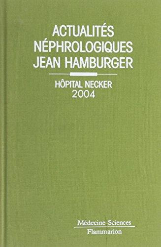 Actualites nephrologiques Jean Hamburger (French Edition)