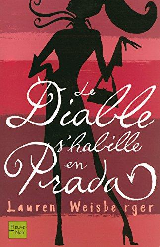 Le Diable s'habille en Prada (French Edition)