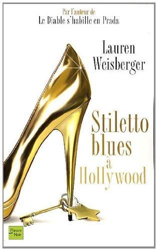 Stiletto Blues  Hollywood (French Edition)