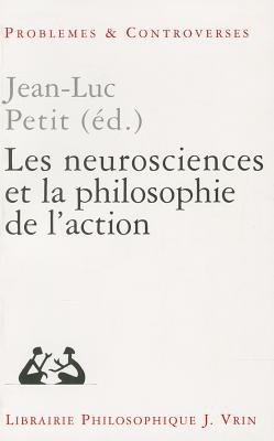 Neurosciences et la Philosophie de L'action