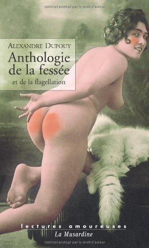 Anthologie de la fesse et de la flagellation