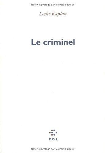 Le criminel (French Edition)