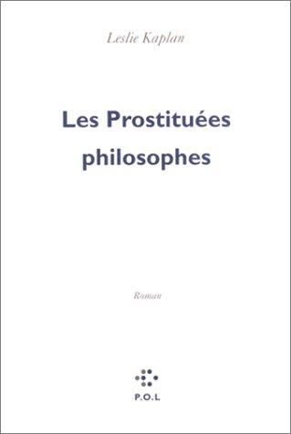 Les prostituees philosophes: Roman (Depuis maintenant) (French Edition)