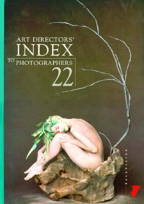 Art Directors' Index to Photography 22 (Art Directors' Index to Photographers Vol 2: America, Asia, Australia)