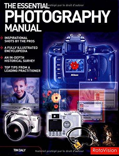 The Essential Photography Manual