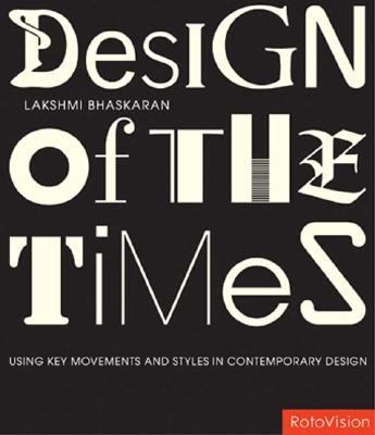 Design Of The Times Using Key Movements And Styles For Contemporary Design