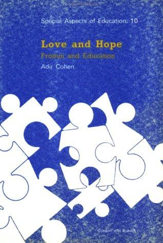 Love & Hope: Fromm Education (Special Aspects of Education)