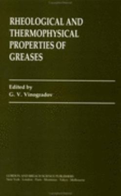Rheological and Thermophysical Properties of Greases
