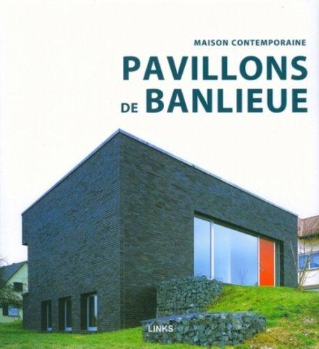 Pavillons de banlieue (French Edition)