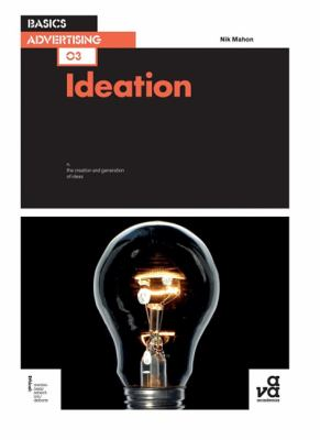 Basics Advertising: Ideation