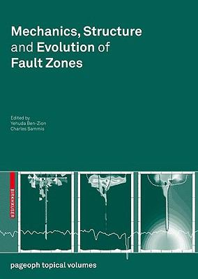 Mechanics, Structure and Evolution of Fault Zones (Pageoph Topical Volumes)
