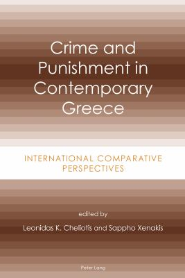 Crime and Punishment in Contemporary Greece : International Comparative Perspectives