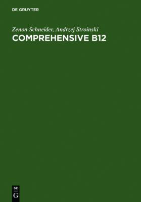 Comprehensive B12: Chemistry, Biochemistry, Nutrition, Ecology, Medicine