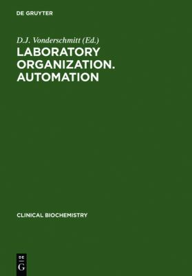 Laboratory Organization and Automation - D. J. Vonderschmitt - Hardcover