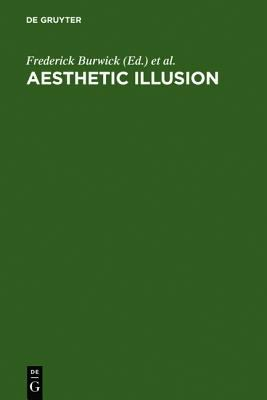 Aesthetic Illusion: Theoretical and Historical Approaches