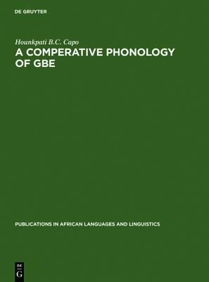 Comparative Phonology of Gbe