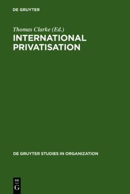 International Privatisation Strategies and Practices
