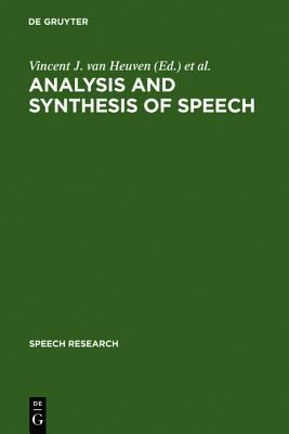Analysis and Synthesis of Speech Strategic Research Towards High-Quality Text-To-Speech Generation