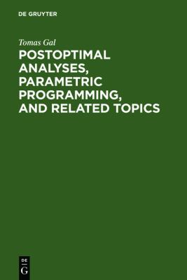 Postoptimal Analyses, Parametric Programming, and Related Topics Degeneracy, Multicriteria Decision Making Redundancy