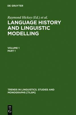 Language History and Linguistic Modelling A Festschrift for Jacek Fisiak on His 60th Birthday
