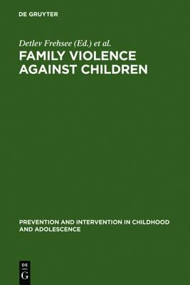 Family Violence Against Children A Challenge for Society