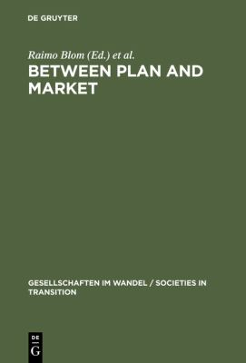 Between Plan and Market: Social Change in the Baltic States and Russia (Societies in Transition, 6)